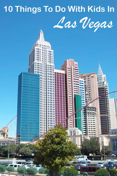 Top 10 things to do in Las Vegas with kids