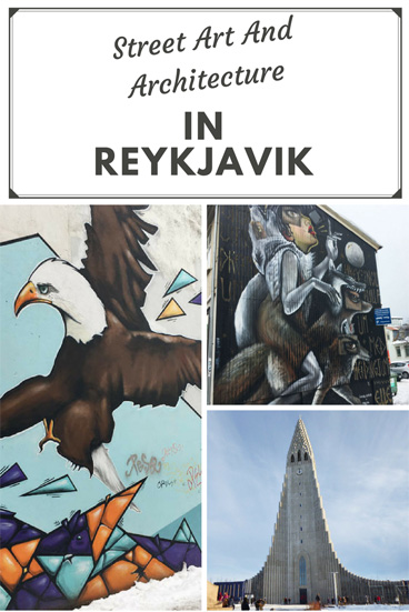 Street Art and Architecture in Reykjavik, Iceland