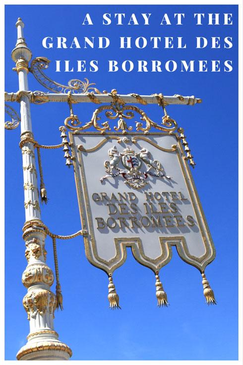 The Grand Hotel Des Iles Borromees, Lake Maggiore, Italy