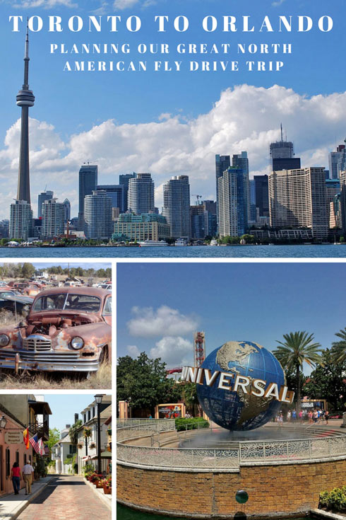 TORONTO TO ORLANDO – Planning Our Great North American Fly Drive Trip