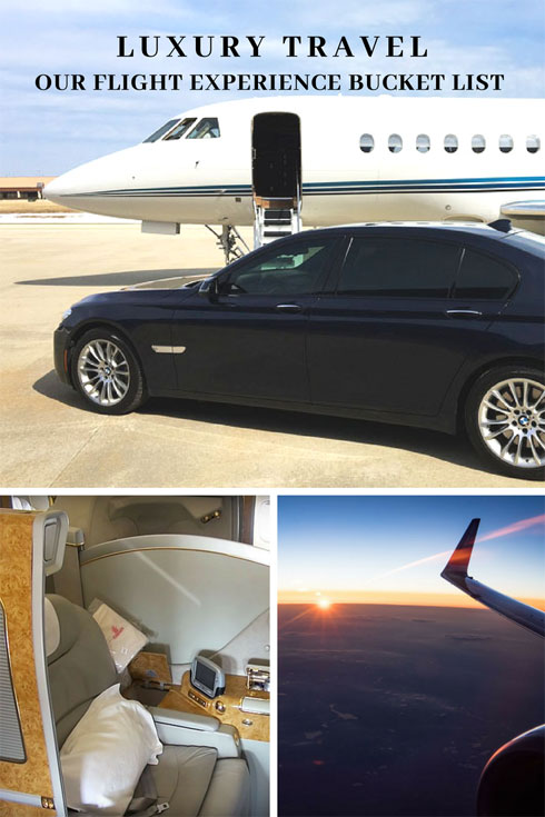 Luxury Travel - A Flight Experience Bucket List