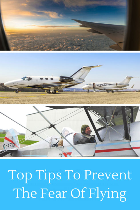 Tips To Prevent The Fear Of Flying